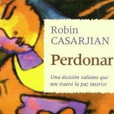 Libros de segunda mano: PERDONAR. ROBIN CASARJIAN. Lote 180854400