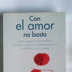 Libros de segunda mano: CON EL AMOR NO BASTA AARON T. BECK COMO SUPERAR MALENTENDIDOS. Lote 180893072