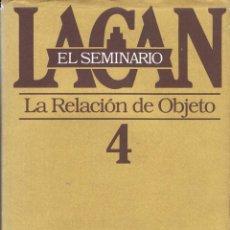 Libros de segunda mano: EL SEMINARIO. LIBRO 4. LA RELACIÓN DE OBJETO - JACQUES LACAN. PAIDÓS. Lote 180907307