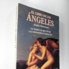 Libros de segunda mano: EL LIBRO DE LOS ÁNGELES - SOPHY BURNHAM. Lote 204680491