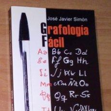 Libros de segunda mano: JOSÉ JAVIER SIMÓN - GRAFOLOGÍA FÁCIL - EDAF, 2002. Lote 181470920