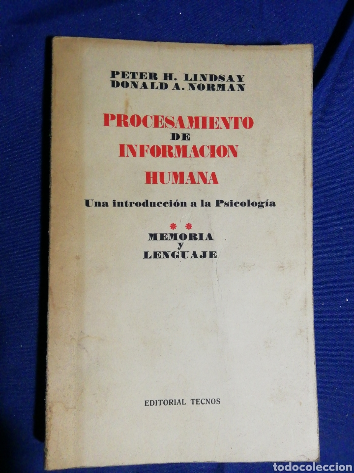 PROCESAMIENTO DE INFORMACIÓN HUMANA. PETER H. LINDSAY, DONALD A. NORMAN. TOMO II (Libros de Segunda Mano - Pensamiento - Psicología)