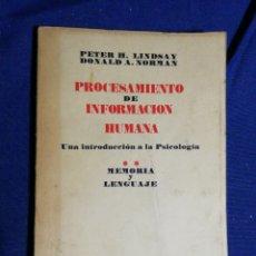 Libros de segunda mano: PROCESAMIENTO DE INFORMACIÓN HUMANA. PETER H. LINDSAY, DONALD A. NORMAN. TOMO II. Lote 181920061