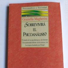 Libros de segunda mano: PSICOLOGÍA . ¿ SOBREVIVIRÁ EL PSICOANÁLISIS ? . GRAZIELLA MAGHERINI. Lote 182141400