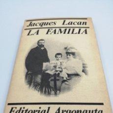 Libros de segunda mano: LA FAMILIA. JACQUES LACAN. Lote 182490105