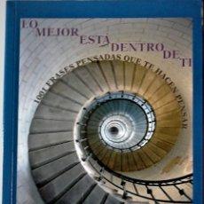 Libros de segunda mano: ÁLVAROI FARRÉ BATLLE - LO MEJOR ESTÁ DENTRO DE IÍ (1001 FRASES PENSADAS QUE TE HACEN PENSAR). Lote 183264280