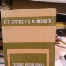 Libros de segunda mano: TEORIAS PSICOLOGICAS DE LA PERSONALIDAD, R. B. CATTELL Y G. M. MERECITH, ED. BIBLIOTECA DEL HOMBRE C. Lote 183272991