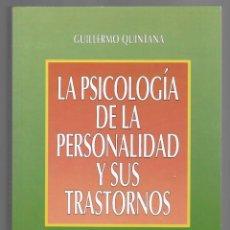 Libros de segunda mano: LA PSICOLOGÍA DE LA PERSONALIDAD Y SUS TRASTORNOS - GUILLERMO QUINTANA. Lote 183416078