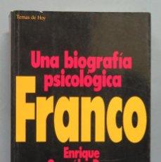 Libros de segunda mano: UNA BIOGRAFÍA PSICOLÓGICA DE FRANCO. ENRIQUE GONZÁLEZ DURO. Lote 183438450