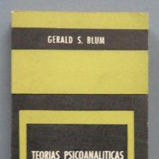 Libros de segunda mano: 1966.- TEORIAS PSICOANALITICAS DE LA PERSONALIDAD. BLUM. Lote 183439017