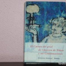 Livros em segunda mão: EL CUENTO DEL GRIAL DE CBRETIEN DE TROYES Y SU CONTINUACIONES. Lote 183444596