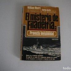 Libros de segunda mano: EL MISTERIO DE FILADELFIA. Lote 183542322
