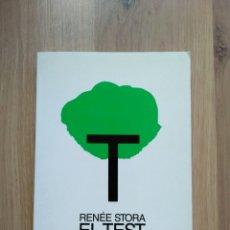 Libros de segunda mano: EL TEST DEL ÁRBOL. RENÉE STORA.. Lote 183559542