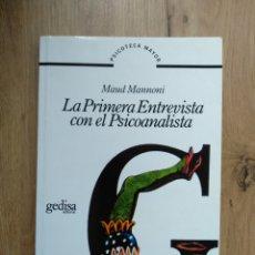 Libros de segunda mano: LA PRIMERA ENTREVISTA EN EL PSICOANALISTA. MAUD MANNONI.. Lote 183565700