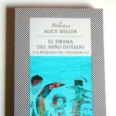 Libros de segunda mano: EL DRAMA DEL NIÑO DOTADO - Y LA BUSQUEDA DEL VERDADERO YO - ALICE MILLER. Lote 183618537