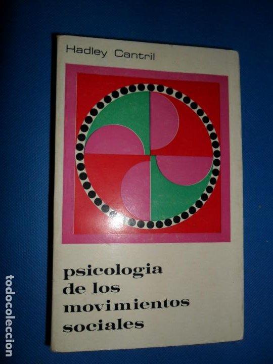 PSICOLOGÍA DE LOS MOVIMIENTOS SOCIALES, HADLEY CANTRIL, ED. EURAMÉRICA (Libros de Segunda Mano - Pensamiento - Psicología)