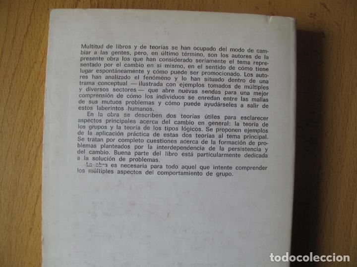 Libros de segunda mano: CAMBIO ( FORMACIÓN Y SOLUCIÓN DE LOS PROBLEMAS HUMANOS ).- P. WATZLAWICK.- HERDER. 1982 - Foto 2 - 183823272
