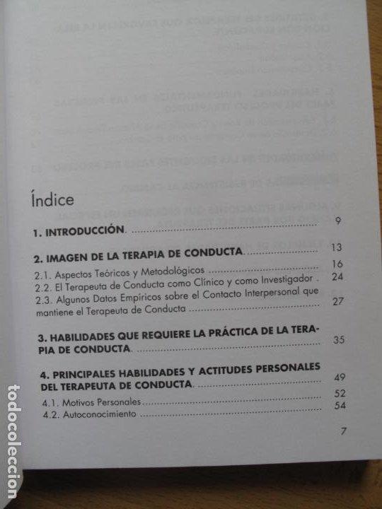 Libros de segunda mano: HABILIDADES TERAPÉUTICAS.- Mª. ANGELES RUIZ FDEZ. , ARABELLA VILLALOBOS .- FUND, UNIV.-EMPRESA 1994 - Foto 2 - 183825882