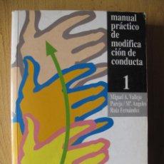 Libros de segunda mano: MANUAL PRÁCTICO DE MODIFICACIÓN DE CONDUCTA - I - M.A. VALLEJO Y OTROS.- FUND. UNIV-EMPRESA. 1993. Lote 183828022