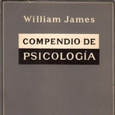 Libros de segunda mano: COMPENDIO DE PSICOLOGÍA / WILLIAM JAMES. Lote 183832682