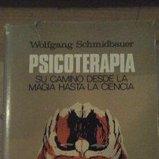 Libros de segunda mano: PSICOTERAPIA. SU CAMINO DESDE LA MAGIA HASTA LA CIENCIA (BARCELONA, 1973). Lote 183845252