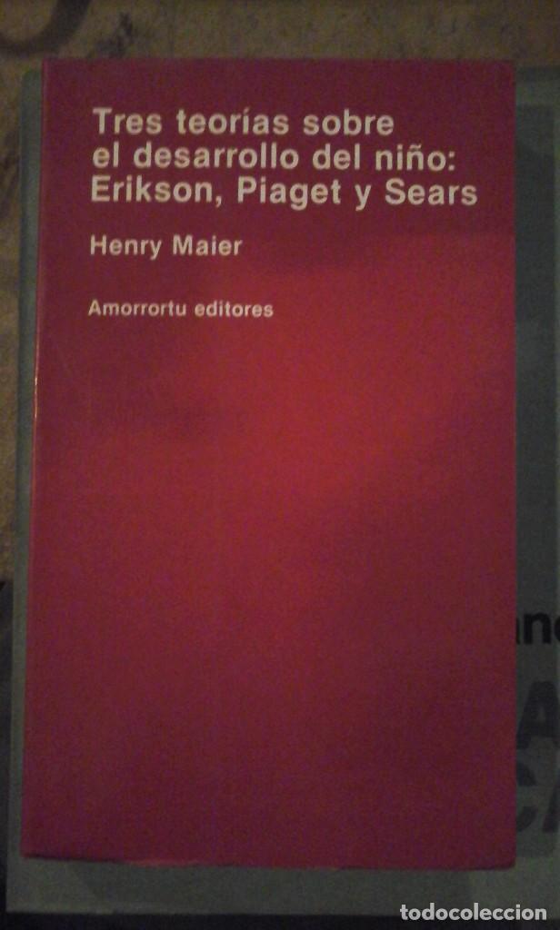 TRES TEORÍAS SOBRE EL DESARROLLO DEL NIÑO: ERIKSON, PIAGET Y SEARS (BUENOS AIRES, 1979) (Libros de Segunda Mano - Pensamiento - Psicología)