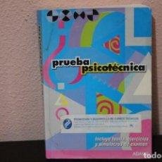 Libros de segunda mano: PRUEBA PSICOTECNICA ( EDICION PRIMERA AÑO 2003 ). Lote 184052538