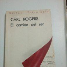 Libros de segunda mano: EL CAMINO DEL SER. CARL ROGERS. Lote 184311310
