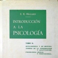 Libros de segunda mano: INTRODUCCION A LA PSICOLOGIA. E. R. HILGARD. TOMO II. 1968.. Lote 184350300