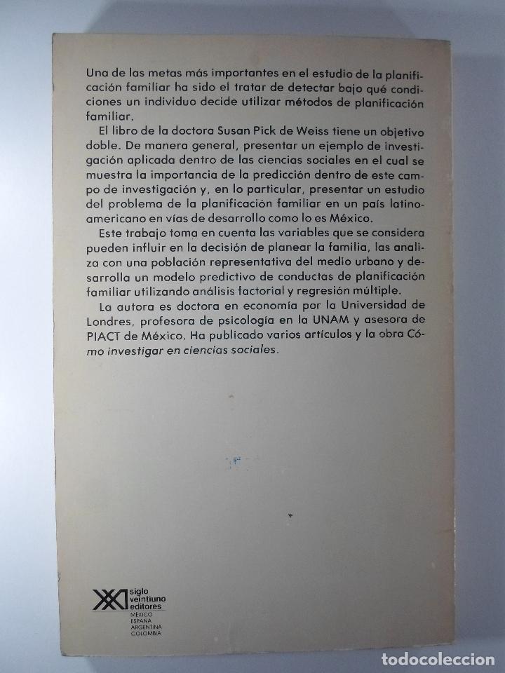 Libros de segunda mano: EL ESTUDIO SOCIAL PSICOLÓGICO DE LA PLANIFICACIÓN FAMILIAR - SUSAN PICK DE WEISS - Foto 2 - 184603638