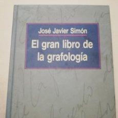 Libros de segunda mano: EL GRAN LIBRO DE LA GRAFOLOGÍA (JOSÉ JAVIER SIMÓN) CÍRCULO DE LECTORES. Lote 194743590