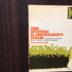 Libros de segunda mano: CÓMO INVESTIGAR EL COMPORTAMIENTO HUMANO. ACTIVIDADES DEL PSICÓLOGO. MICHAEL E. DOMERTY. KAPELUSZ. Lote 185982307