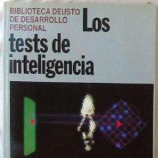 Libros de segunda mano: LOS TESTS DE INTELIGENCIA - ED. DEUSTO 1992 - VER INDICE. Lote 186012466