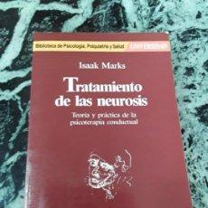 Libros de segunda mano: TRATAMIENTO DE LAS NEUROSIS, DE ISAAK MARKS. PSIQUIATRIA. MARTINEZ ROCA 1986. Lote 186236751