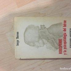 Libros de segunda mano: ROBESPIERRE Y LA PSICOPATOLOGIA DEL HEROE, JORGE THENON. Lote 186340363