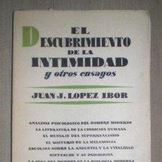 Libros de segunda mano: LOPEZ IBOR, J.J: EL DESCUBRIMIENTO DE LA INTIMIDAD Y OTROS ENSAYOS. Lote 186351185