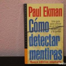 Livros em segunda mão: COMO DETECTAR MENTIRAS, UNA GUIA PARA UTILIZAR EN EL TRABAJO, LA POLITICA Y LA PAREJA. Lote 187221157