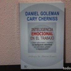 Livros em segunda mão: INTELIGENCIA EMOCIONAL EN EL TRABAJO POR DANIEL GOLEMAN Y CARY CHERNISS. Lote 187399071