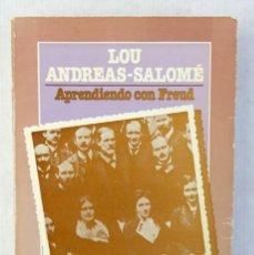 Libros de segunda mano: APRENDIENDO CON FREUD-LOU ANDREAS-SALOMÉ-LAERTES S.A. DE EDICIONES 1977. Lote 188426772