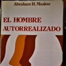 Libros de segunda mano: ABRAHAM H. MASLOW - EL HOMBRE AUTORREALIZADO. Lote 188667865