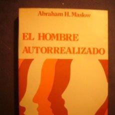 Libros de segunda mano: ABRAHAM H. MASLOW: - EL HOMBRE AUTORREALIZADO: HACIA UNA PSICOLOGIA DEL SER -. (BARCELONA, 1979). Lote 188672488