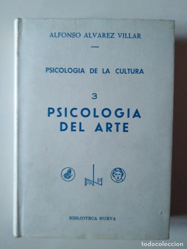 ALFONSO ÁLVAREZ VILLAR. PSICOLOGÍA DE LA CULTURA 3. PSICOLOGÍA DEL ARTE (Libros de Segunda Mano - Pensamiento - Psicología)