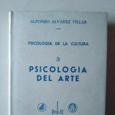 Libros de segunda mano: ALFONSO ÁLVAREZ VILLAR. PSICOLOGÍA DE LA CULTURA 3. PSICOLOGÍA DEL ARTE. Lote 188809430