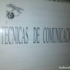 Libros de segunda mano: TÉCNICAS DE COMUNICACIÓN,. 2010. ALMERIA. Lote 189282717
