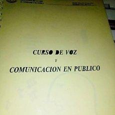 Libros de segunda mano: CURSO DE VOZ Y COMUNICACIÓN EN PÚBLICO. POSIBLEMENTE AÑO 2010. Lote 189285305