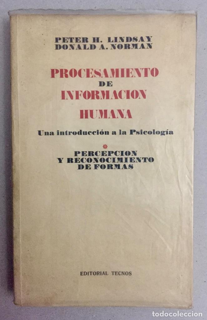 PROCESAMIENTO DE INFORMACION HUMANA. PERCEPCIÓN Y RECONOCIMIENTO DE FORMAS. (Libros de Segunda Mano - Pensamiento - Psicología)