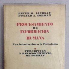 Libros de segunda mano: PROCESAMIENTO DE INFORMACION HUMANA. PERCEPCIÓN Y RECONOCIMIENTO DE FORMAS.. Lote 189466696