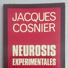 Libros de segunda mano: NEUROSIS EXPERIMENTALES. DE LA PSICOLOGIA ANIMAL A LA PATOLOGÍA HUMANA.. Lote 189466792
