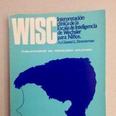 Libros de segunda mano: WISC. INTERPRETACIÓN CLÍNICA DE LA ESCALA DE INTELIGENCIA WECHSLER PARA NIÑOS.. Lote 189467001