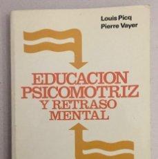 Libros de segunda mano: EDUCACIÓN PSICOMOTRIZ Y RETRASO MENTAL.. Lote 189467096